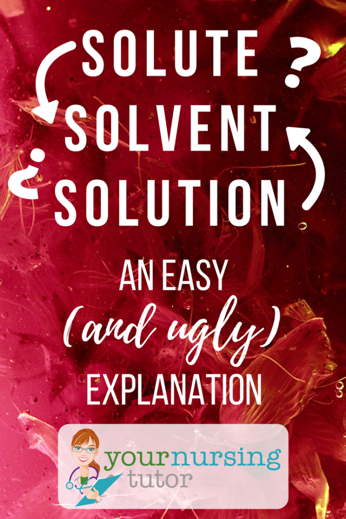 solute, solvent, solution explanation