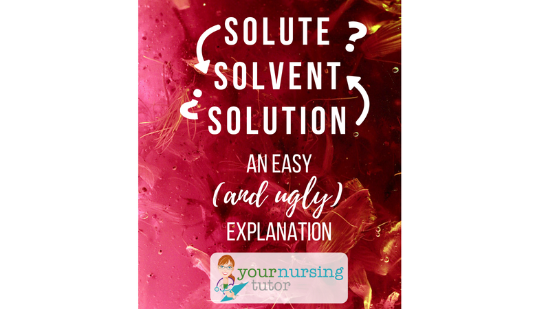 Solute, Solvent, Solution