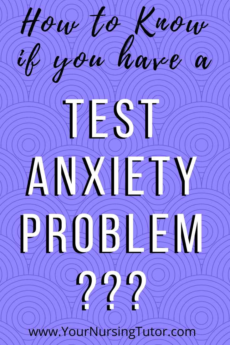 Here are some test Anxiety tips for nursing school, including the problems with test anxiety for nursing students.