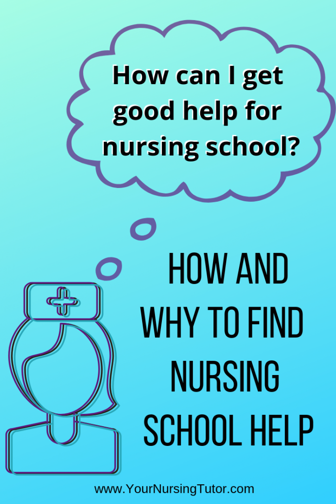 This website has awesome tips for nursing school help. Find how why you should get help in nursing school, and (more importantly) HOW to find nursing school help from experts in a way that isn't annoying